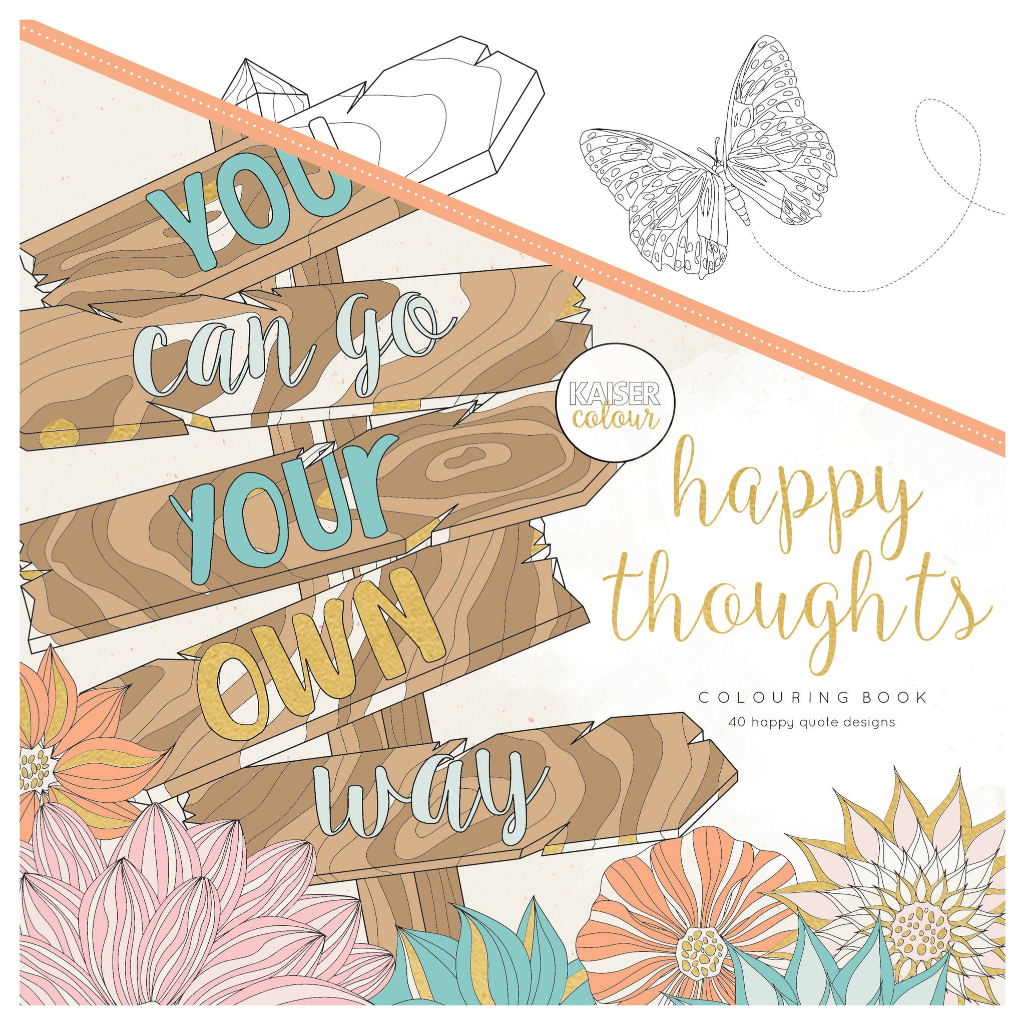 Kaiser Colour – Happy Thoughts Colouring Book